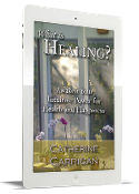 What is Healing? (eBook .ePUB - iPad/iPhone)
